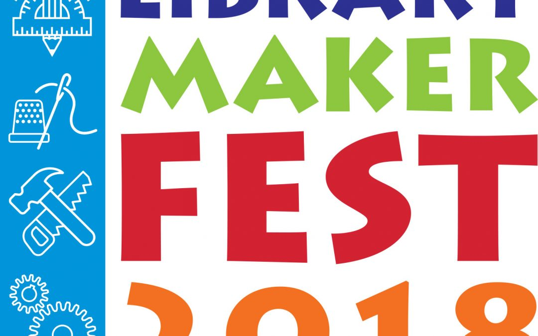 Library Makerfest 2018